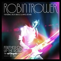 Robin Trower - Farther On Up the Road: The Chrysalis Years (1977-1983)