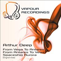 Arthur Deep - From Antares to Vega