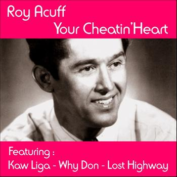 Roy Acuff - Your Cheatin' Heart