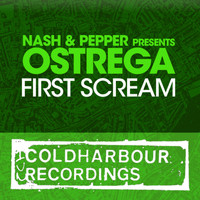 Nash & Pepper presents Ostrega - First Scream