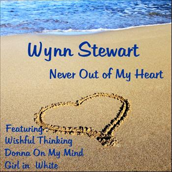Wynn Stewart - Never Out of My Heart