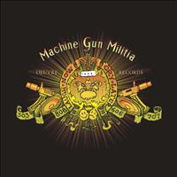 Machine Gun Militia - Open Fire EP