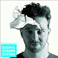 Djuma Soundsystem - Djuma Soundsystem Presents The 3rd Dimension of SOUNDZ