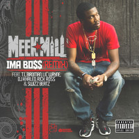 Meek Mill - Ima Boss (Remix Version [Explicit])