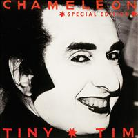 Tiny Tim - Chameleon (Special Edition)