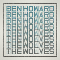 Ben Howard - The Wolves (2012 Version)