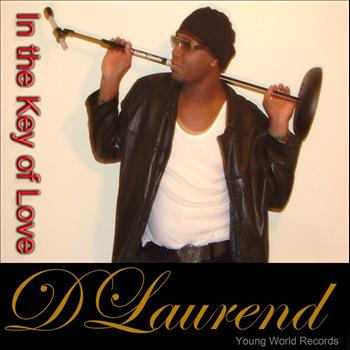 "Dlaurend - Don""t Take Your Love Away"