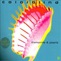 Colorblind - Diamonds & Pearls