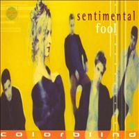 Colorblind - Sentimental Fool