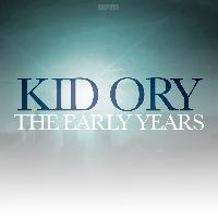 Kid Ory - The Early Years