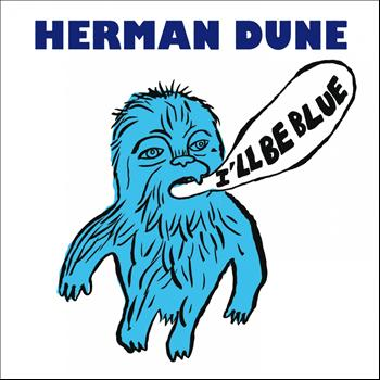 Herman Dune - I'll Be Blue