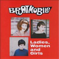 Bratmobile - Ladies, Women and Girls (Explicit)