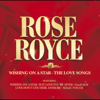 Rose Royce - Wishing On A Star - The Love Songs
