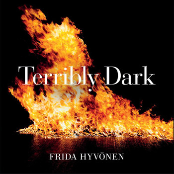 Frida Hyvönen - Terribly Dark (Explicit)