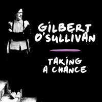 Gilbert O'Sullivan - Taking a Chance (Jon Kelly Remix)