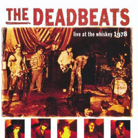 The Deadbeats - Live at the Whiskey - 1978