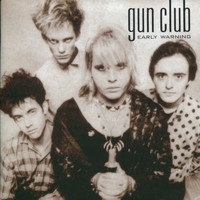 Gun Club - Early Warning