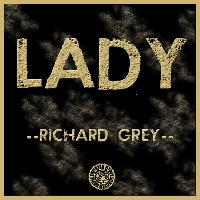 Richard Grey - Lady