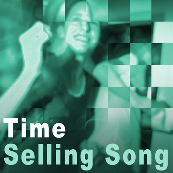 Time - Selling Song - Single