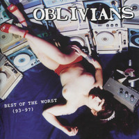 Oblivians - Best of the Worst (93-97)