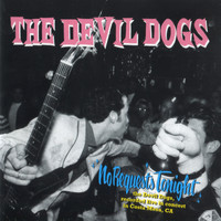 The Devil Dogs - No Requests Tonight