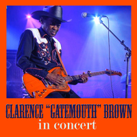 "Clarence ""Gatemouth"" Brown - Clarence ""Gatemouth"" Brown in Concert"