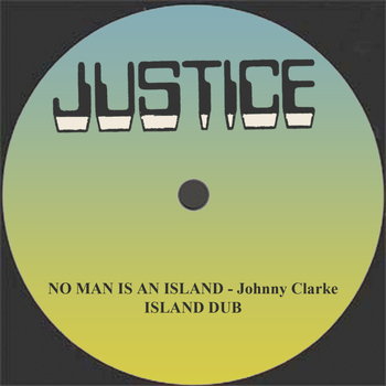 "Johnny Clarke - No Man Is An Island and Dub 12"" Version"