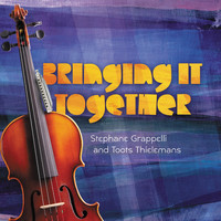 Stephane Grappelli - Bringing It Together