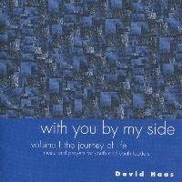 David Haas - With You by My Side, Vol. 1: The Journey of Life