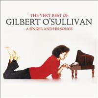 Gilbert O'Sullivan - The Very Best of Gilbert O'Sullivan - A Singer and His Songs