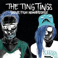 The Ting Tings - Sounds From Nowheresville (Explicit)