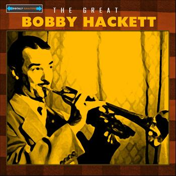 Bobby Hackett - The Great Bobby Hackett