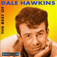 Dale Hawkins - The Best of Dale Hawkins