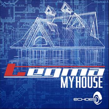 Tegma - My House