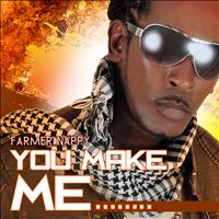 Farmer Nappy - You Make Me...Surrender