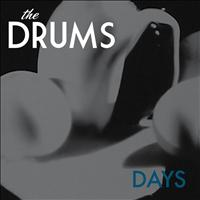 The Drums - Days