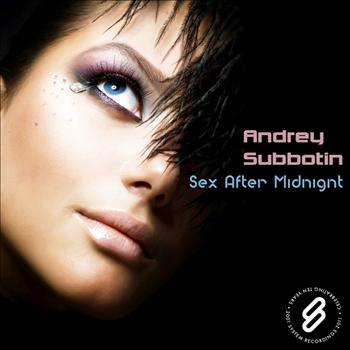 Andrey Subbotin - Sex After Midnight