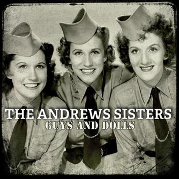 Andrew Sisters - Guys And Dolls