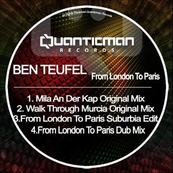 Ben Teufel - From London To Paris