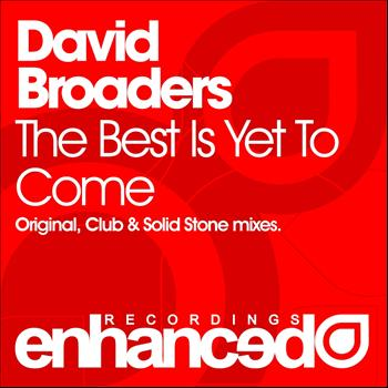 David Broaders - The Best Is Yet To Come