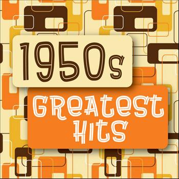 Various Artists - 1950s Greatest Hits