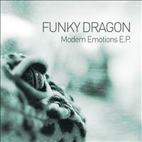 Funky Dragon - Modern Emotions E.P.