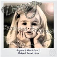 Dreamy - Reminded Childhood