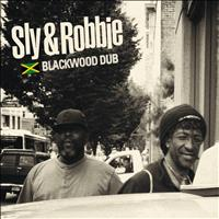 Sly & Robbie - Blackwood Dub (Explicit)