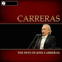 Jose Carreras - The Hits of Jose Carreras