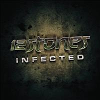 12 Stones - Infected