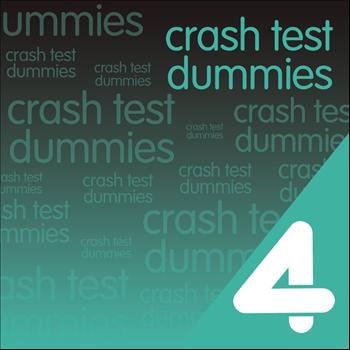 Crash Test Dummies - Four Hits: Crash Test Dummies