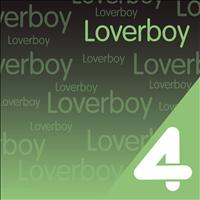 Loverboy - Four Hits: Loverboy