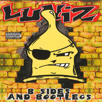 Luniz - B Sides and Bootlegs (Explicit)