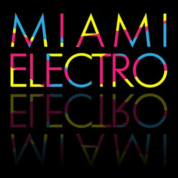 Various Artists - Miami Electro